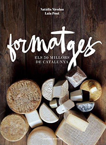 formatges-els-50-millors-de-catalunya-altres-cuina