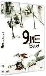 9ine Dead