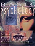 Basic Psychology (Fifth Edition) (039397359X) by Henry Gleitman