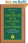 Das tibetische Buch vom Leben und vom...