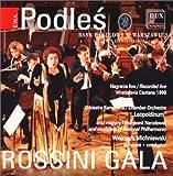 echange, troc Gioachino Rossini, Wojciech Michniewski, Ewa Podles (Alto) - Rossini Gala: Arias From Operas