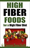 High Fiber Foods For A High Fiber Diet