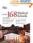 The Best 168 Medical Schools, 2011 Ed...