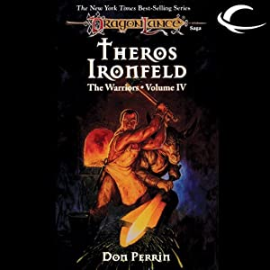 Theros Ironfeld: Dragonlance: Warriors, Book 4 | [Don Perrin]