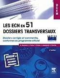 img - for Les ECN en 51 dossiers transversaux - Tome 2, Dossiers 52   102: Dossiers corrig s et comment s, conformes au programme officiel (French Edition) book / textbook / text book