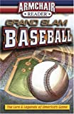 Armchair Reader Grand Slam Baseball (Armchair Reader)