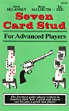 Seven Card Stud for Advanced Players (1880685027) by Sklansky, David, Malmuth, Mason and Zee, Ray