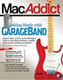 img - for The MacAddict Guide to Making Music with GarageBand Paperback - June 13, 2004 book / textbook / text book