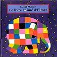 Le Livre animé d'Elmer