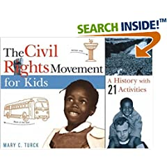 The Civil Rights Movement for Kids: A History with 21 Activities (For Kids series)