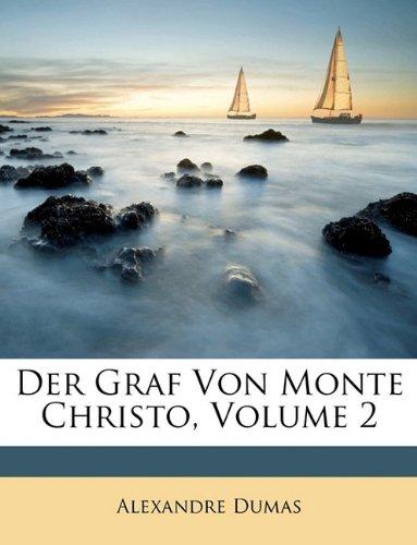 Der Graf Von Monte Christo, Sechstes bis zehntes Bändchen