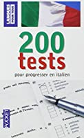 200 Tests pour progresser en italien