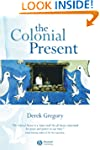 The Colonial Present: Afghanistan, Pa...