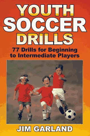 Youth Soccer Drills, James Garland, Jim Garland