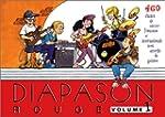 Diapason Rouge, volume 1 : Carnet de...