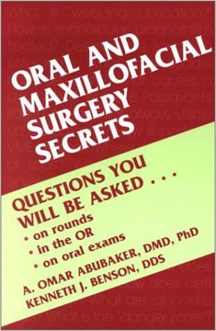 Oral and Maxillofacial Surgery Secrets, 1e