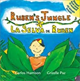 Ruben's Jungle = La selva de Ruben (Ruben's World, 2) [Hardcover]