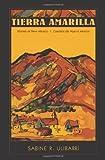 Tierra Amarilla: Stories of New Mexico / Cuentos de Nuevo Mexico (Paso Por Aqui Series on the Nuevomexicano Literary Heritage) (English and Spanish Edition)