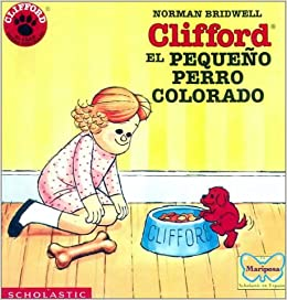Clifford, El Pequeno Perro Colorado (Clifford the Big Red