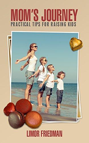 Book: Mom's Journey - Practical Tips for Raising Kids by Limor Friedman