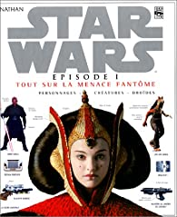 Star Wars Episode 1 La Menace Fantôme