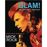 Glam! an Eyewitness Account ~ Mick Rock