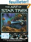 The Art of Star Trek: Thirty Years of...