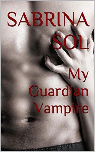 Sabrina Sol - My Guardian Vampire