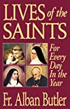 img - for Lives of The Saints: For Everyday in the Year book / textbook / text book
