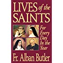 Lives of The Saints: For Everyday of the Year