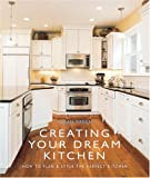 Creating Your Dream Kitchen: How to Plan and Style the Perfect Space Susan Breen
