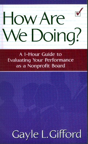 How Are We Doing?: A 1-hour Guide To Evaluating Your...