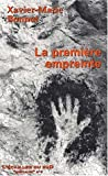 echange, troc Xavier-Marie Bonnot - La Première empreinte