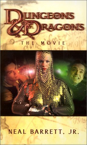 Dungeons & Dragons: The Movie (A D&D(r) Novel), Barrett,Neal/Barrett,Neal,Jr
