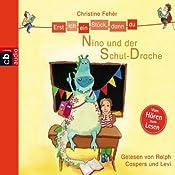 Nino und der Schul-Drache (Erst ich ein Stück, dann du)   Christine Fehér