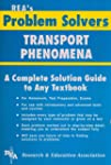 Transport Phenomena Problem Solver