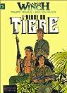 Largo Winch, tome 8 : L'Heure du tigre par Francq