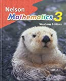 Nelson Mathematics (Grade 3): Student Text - Western Edition
