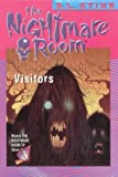 The Visitors (Nightmare Room) (0007104626) by R. L. Stine