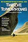Twelve Tomorrows - 2014: Visionary stories of the near future