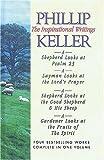 Phillip Keller: The Inspirational Writings