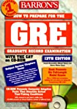 How to Prepare for the G R E: Graduate Record Exam (Barron's How to Prepare for the GRE (W/CD)) (0764172387) by Brownstein, Samuel C.