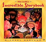 Miss Smith's Incredible Storybook (0142402826) by Michael Garland