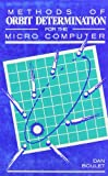 img - for Methods of Orbit Determination for the Microcomputer book / textbook / text book