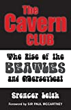 img - for The Cavern Club: The Rise of the Beatles and Merseybeat book / textbook / text book