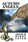 Autumn Angels (1930235127) by Cover, Arthur Byron