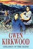 Children of the Glens (0727861220) by Kirkwood, Gwen