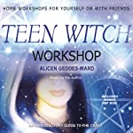 Teen Witch Workshop | Alicen Geddes-Ward