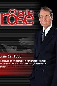 Charlie Rose with Arianna Huffington & Laura Ingraham; Tom Wicker; Ben Stiller (June 12, 1996)