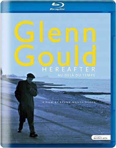 Glenn Gould: Hereafter [Blu-ray]